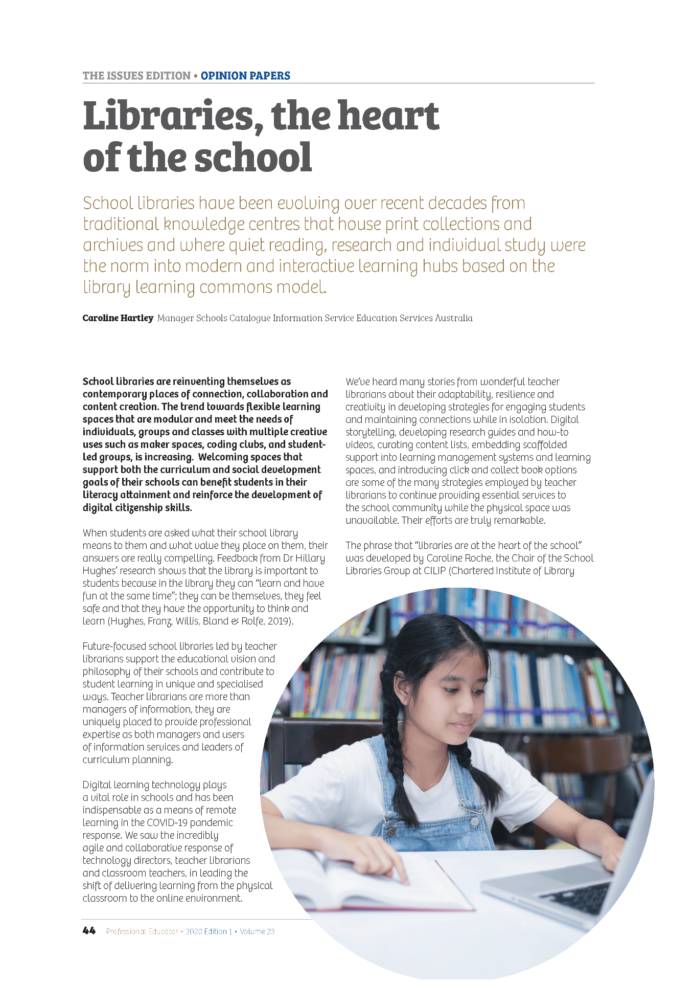Magazine article: Libraries, the heart of the school