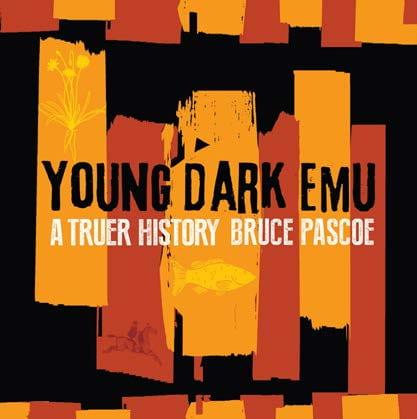 Bruce Pascoe, Young Dark Emu: A Truer History