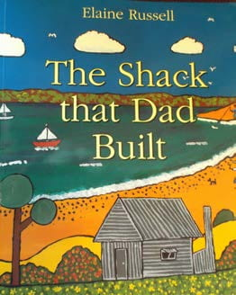 Elaine Russell, The Shack That Dad Built