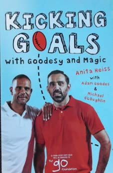 Anita Heiss with Adam Goodes and Michael O'Loughlin, Kicking Goals with Goodsey and Magic