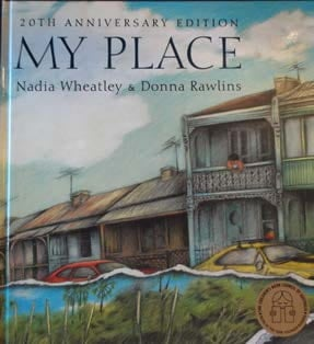 Nadia Wheatley and Donna Rawlins, My Place